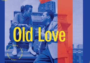 Old Love @ Ottawa Little Theatre | Ottawa | Ontario | Canada