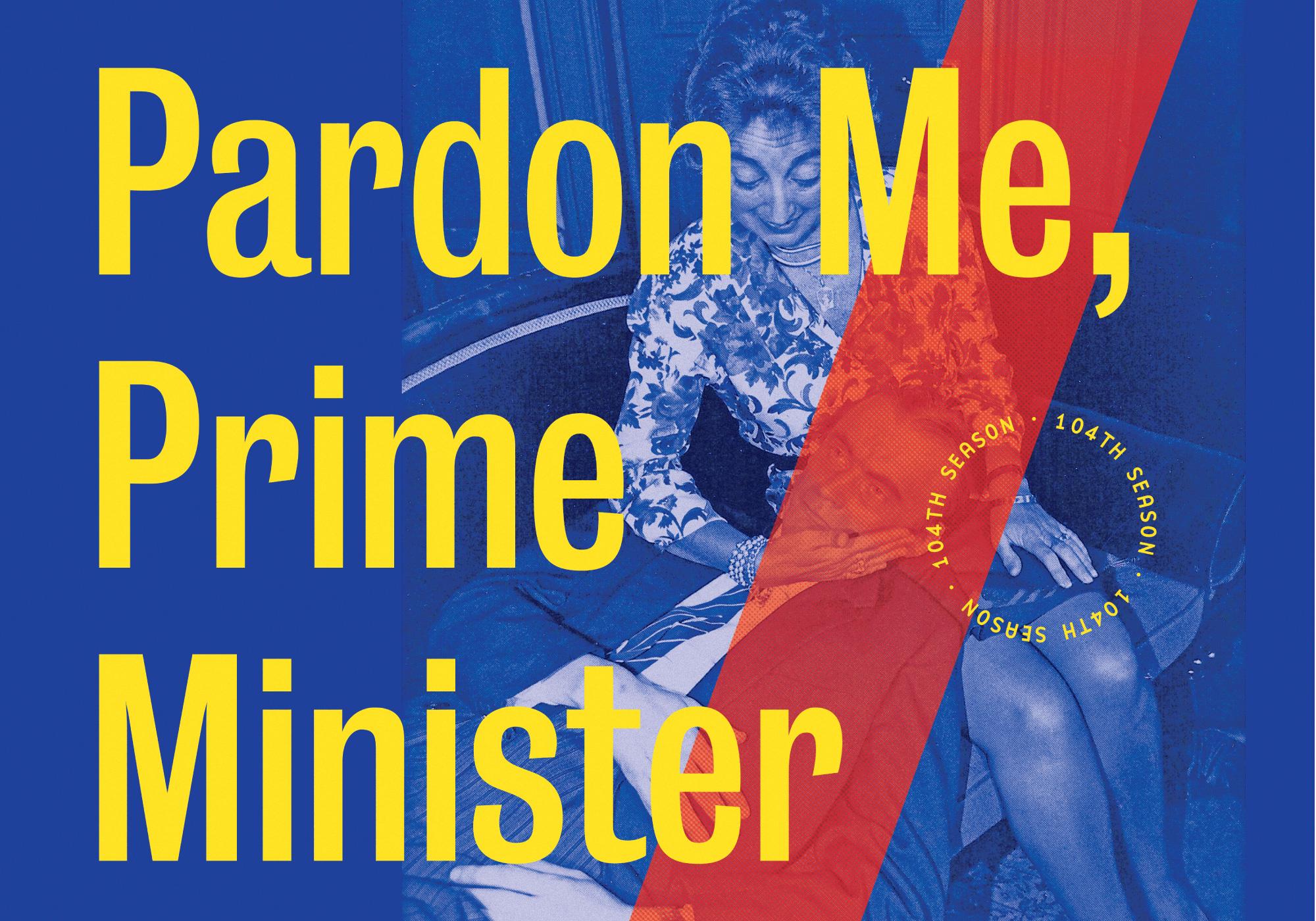 Pardon Me, Prime Minister